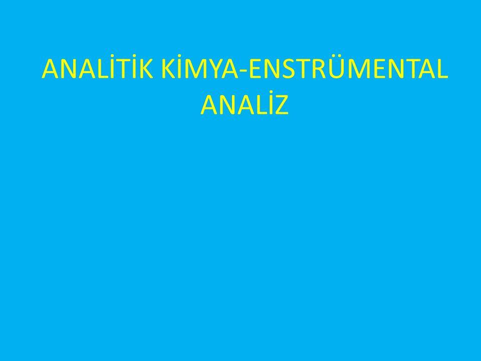 ANALİTİK KİMYA-ENSTRÜMENTAL ANALİZ
