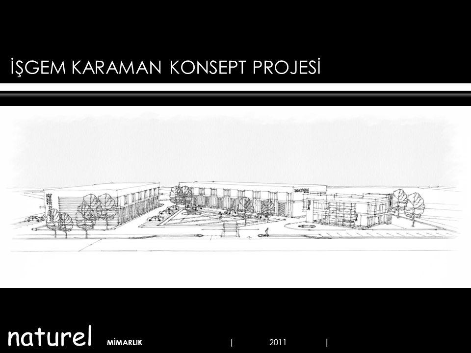 İDARİ BİNA ZEMİN KAT PLANI 254 m² naturel MİMARLIK | KARAMAN İŞGEM KONSEPT PROJE ÇALIŞMASI | 2011, KONYA