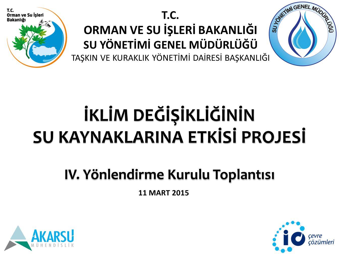 İKLİM DEĞİŞİKLİĞİNİN SU KAYNAKLARINA ETKİSİ PROJESİ IV.
