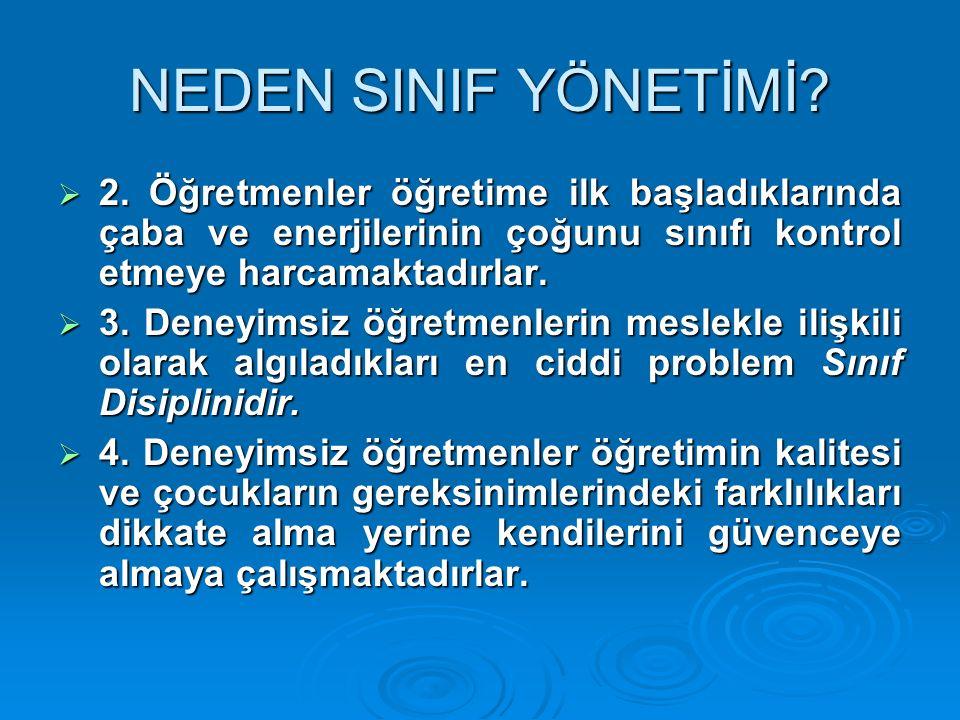 NEDEN SINIF YÖNETİMİ. 2.