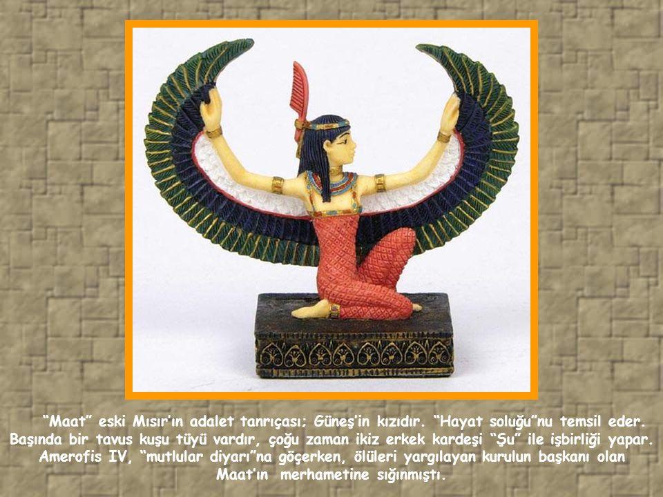 Maat eski Mısır'ın adalet tanrıçası; Güneş'in kızıdır.