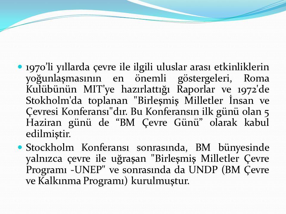 KAYNAKÇA Hasan ERTÜRK, Çevrebilim, ekin Yayınevi, Bursa, 2009.
