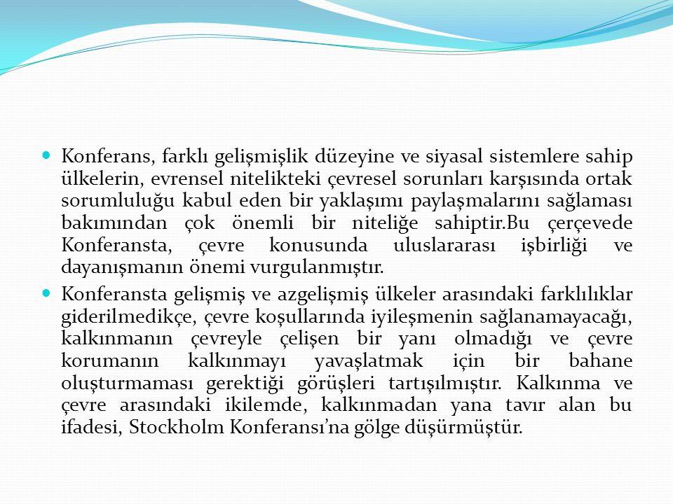 Konferans sonunda yayınlanan Deklarasyonda belirtilen, «çevre hakkı» ilk kez bir uluslararası etkinliğin çıktısı olarak tarih sahnesinde yerini almıştır (Ertürk, 2009).Çevre hakkı bu etkinlikten sonra pekçok ülke anayasasında yer bulmuş, 1982 Anayasasında ise «sağlık hakkı» başlığı altında düzenlenmiştir.1982 Anayasasının müstakil bir çevre hakkına yer vermemesi, trendi hızla artan çevre konusuna yaklaşımda önemli bir eksiklik olarak dikkat çekmektedir.
