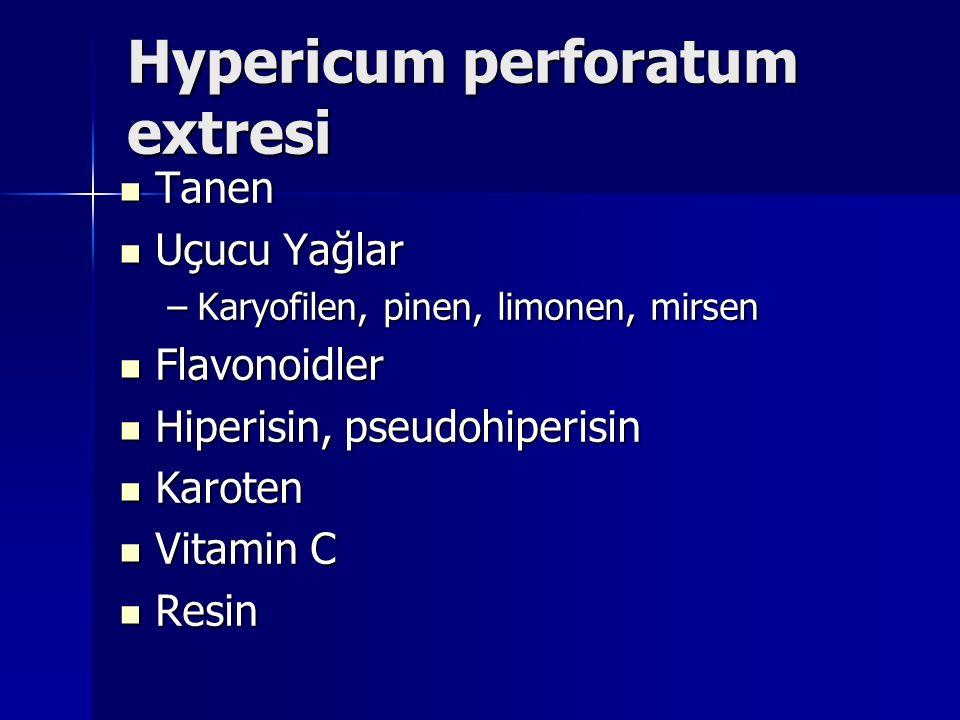 Hypericum perforatum extresi Tanen Tanen Uçucu Yağlar Uçucu Yağlar –Karyofilen, pinen, limonen, mirsen Flavonoidler Flavonoidler Hiperisin, pseudohiperisin Hiperisin, pseudohiperisin Karoten Karoten Vitamin C Vitamin C Resin Resin
