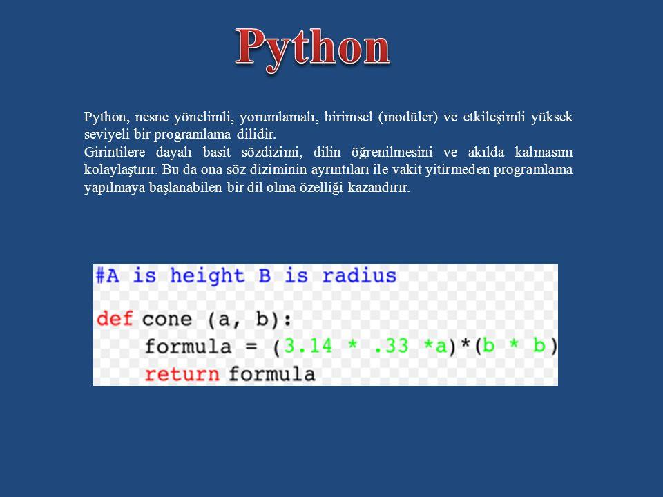 Python, nesne yönelimli, yorumlamalı, birimsel (modüler) ve etkileşimli yüksek seviyeli bir programlama dilidir.