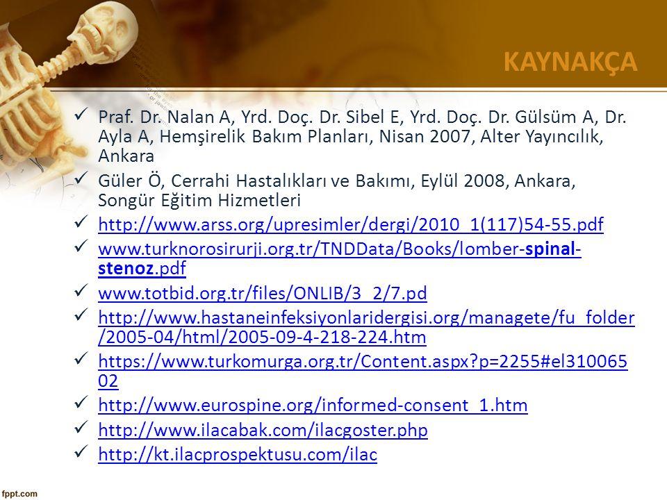 KAYNAKÇA Praf. Dr. Nalan A, Yrd. Doç. Dr. Sibel E, Yrd.