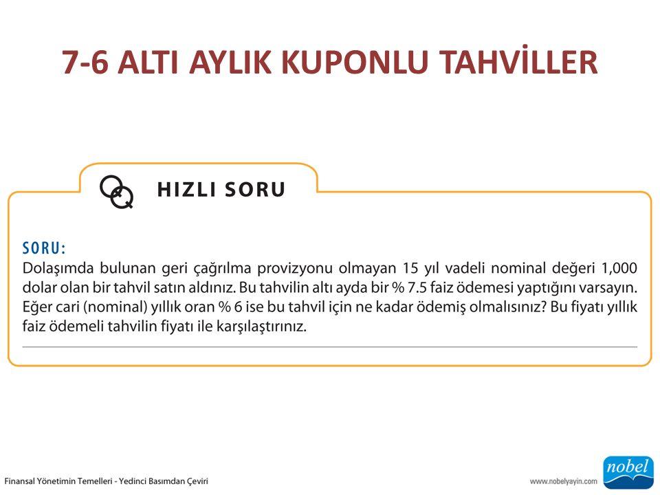 7-6 ALTI AYLIK KUPONLU TAHVİLLER