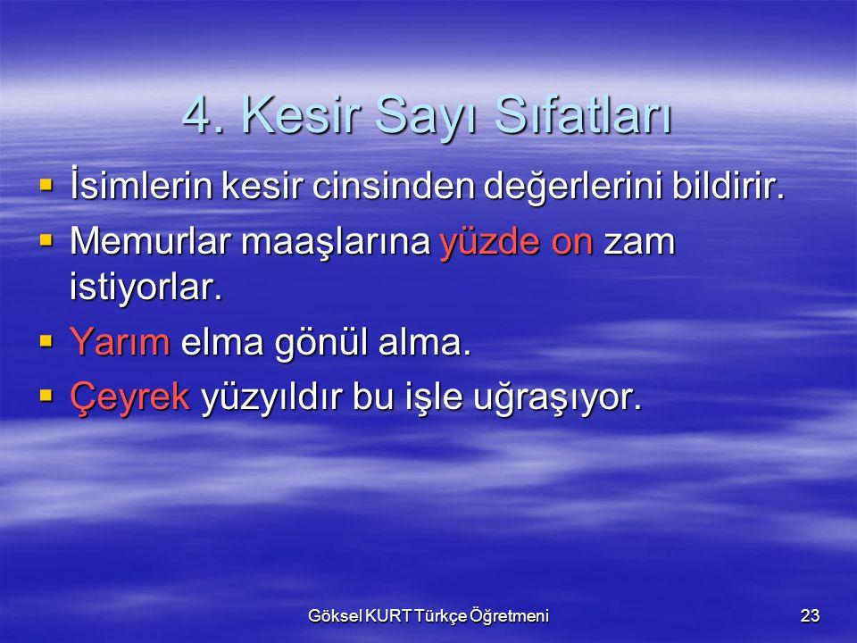 Göksel KURT Türkçe Öğretmeni23 4.