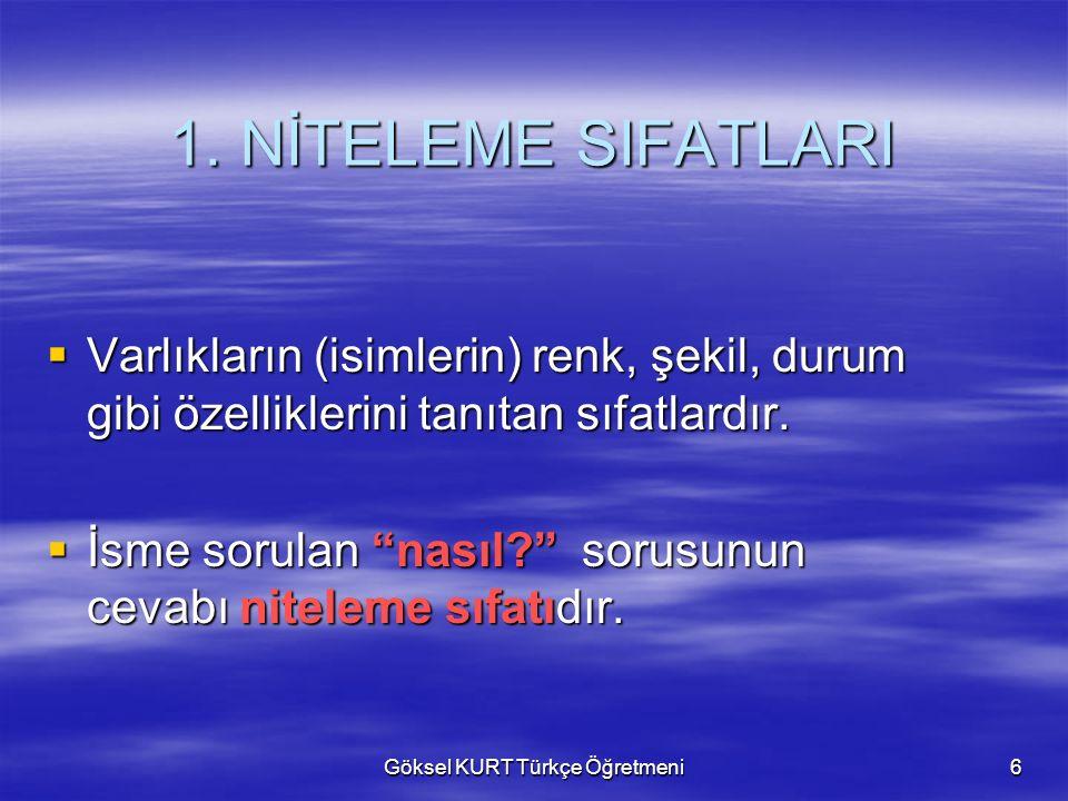 Göksel KURT Türkçe Öğretmeni6 1.
