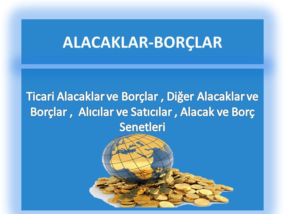 ALACAKLAR-BORÇLAR