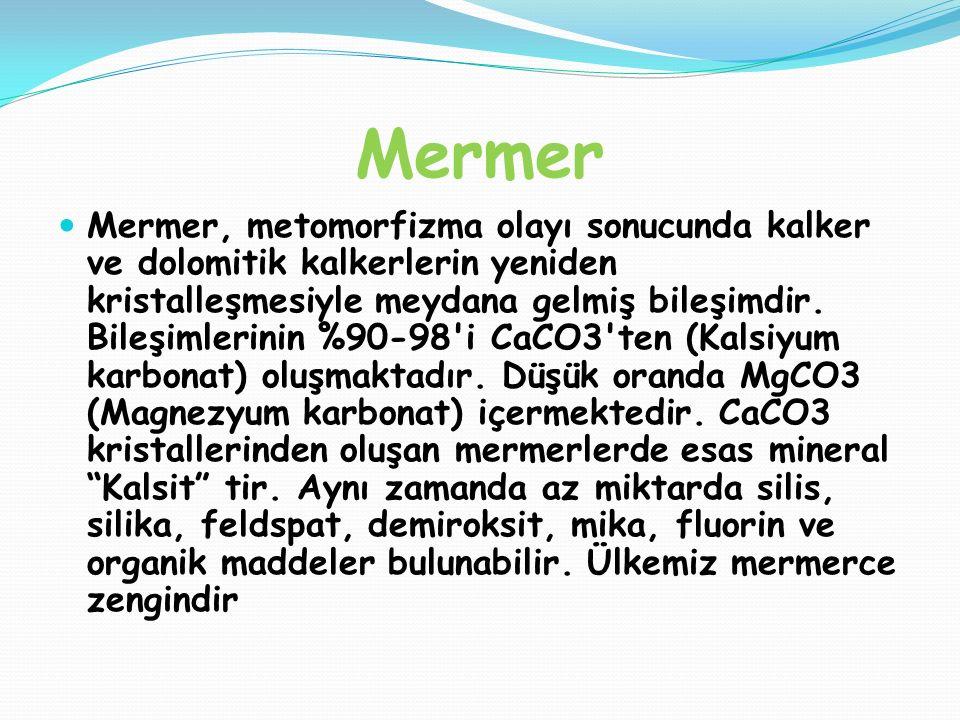Mermer, metomorfizma olayı sonucunda kalker ve dolomitik kalkerlerin yeniden kristalleşmesiyle meydana gelmiş bileşimdir. Bileşimlerinin %90-98'i CaCO