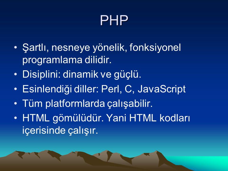 PHP Şartlı, nesneye yönelik, fonksiyonel programlama dilidir. Disiplini: dinamik ve güçlü. Esinlendiği diller: Perl, C, JavaScript Tüm platformlarda ç