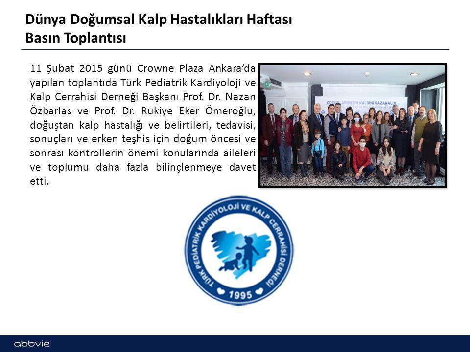 Dünya Doğumsal Kalp Hastalıkları Haftası Basın Toplantısı 11 Şubat 2015 günü Crowne Plaza Ankara'da yapılan toplantıda Türk Pediatrik Kardiyoloji ve Kalp Cerrahisi Derneği Başkanı Prof.
