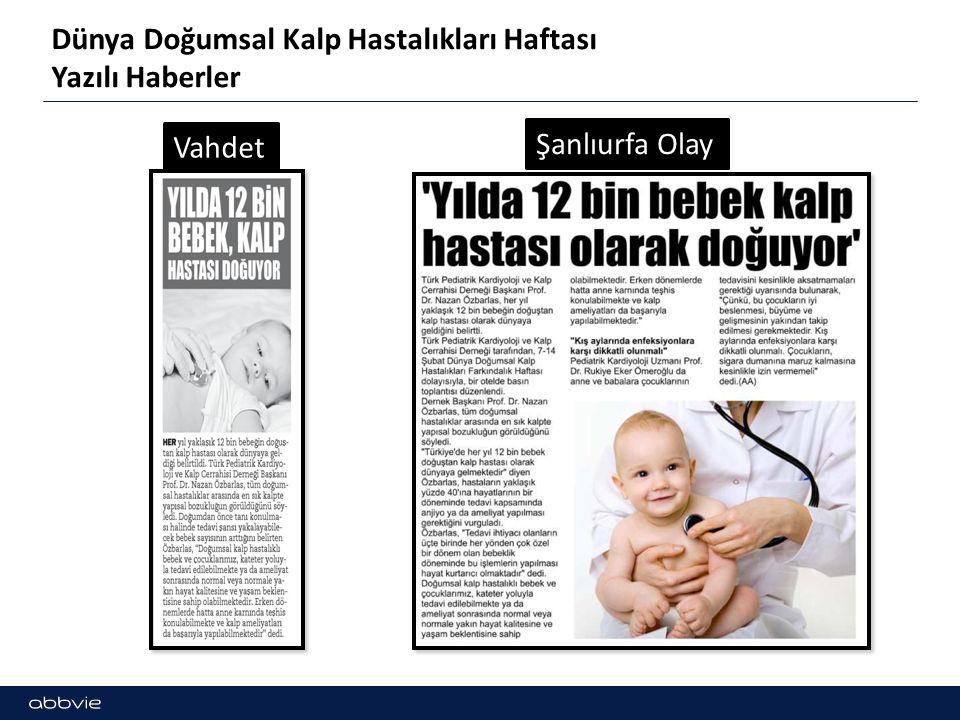 Dünya Doğumsal Kalp Hastalıkları Haftası Yazılı Haberler Vahdet Şanlıurfa Olay