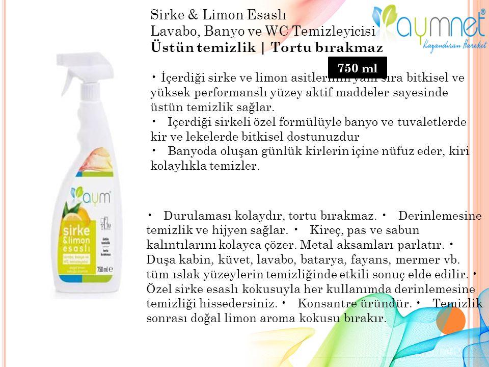 Sirke & Limon Esaslı Lavabo, Banyo ve WC Temizleyicisi Üstün temizlik | Tortu bırakmaz İçerdiği sirke ve limon asitlerinin yanı sıra bitkisel ve yüksek performanslı yüzey aktif maddeler sayesinde üstün temizlik sağlar.