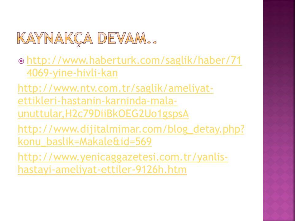  http://www.haberturk.com/saglik/haber/71 4069-yine-hivli-kan http://www.haberturk.com/saglik/haber/71 4069-yine-hivli-kan http://www.ntv.com.tr/sagl