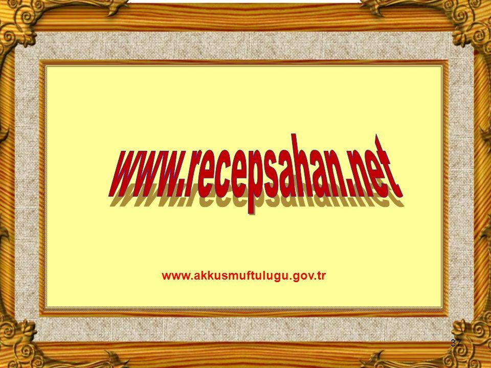 37 www.akkusmuftulugu.gov.tr