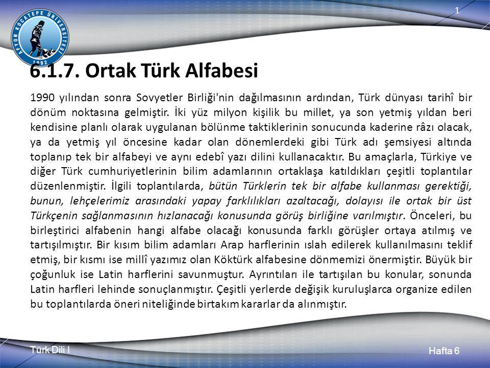 Türk Dili I Hafta 6 1 6.1.7.