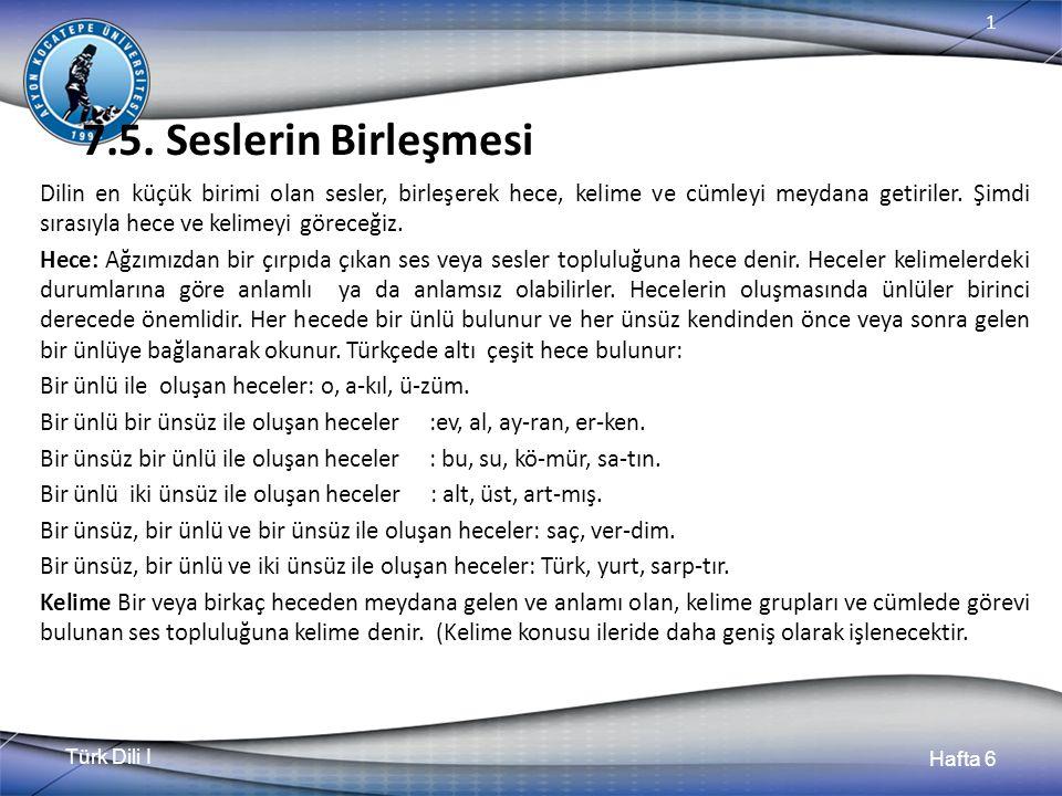 Türk Dili I Hafta 6 1 7.5.