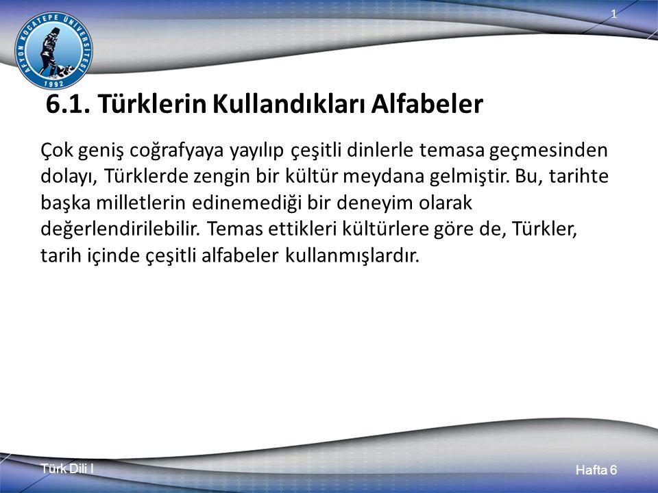 Türk Dili I Hafta 6 1 6.1.1.