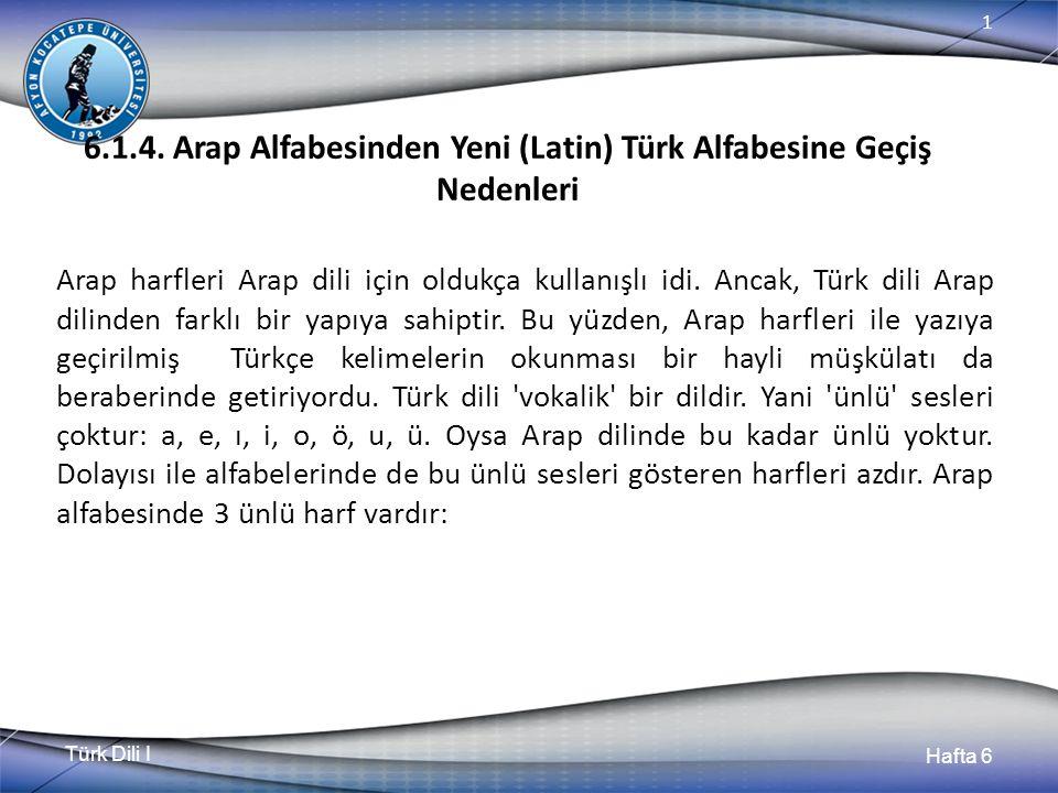 Türk Dili I Hafta 6 1 6.1.5.