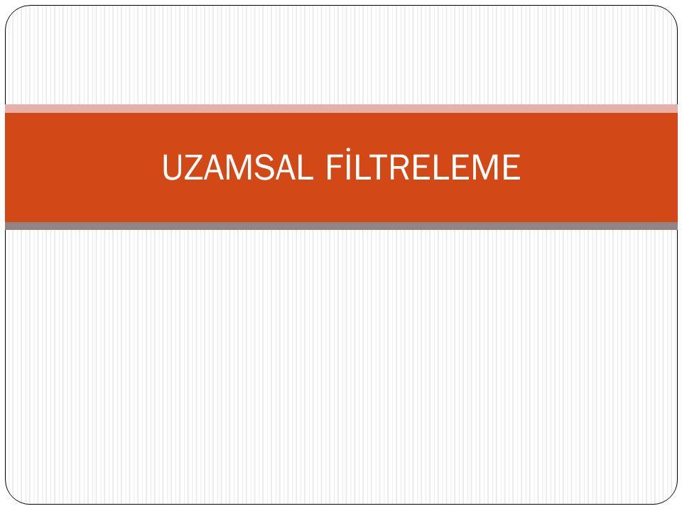 UZAMSAL FİLTRELEME