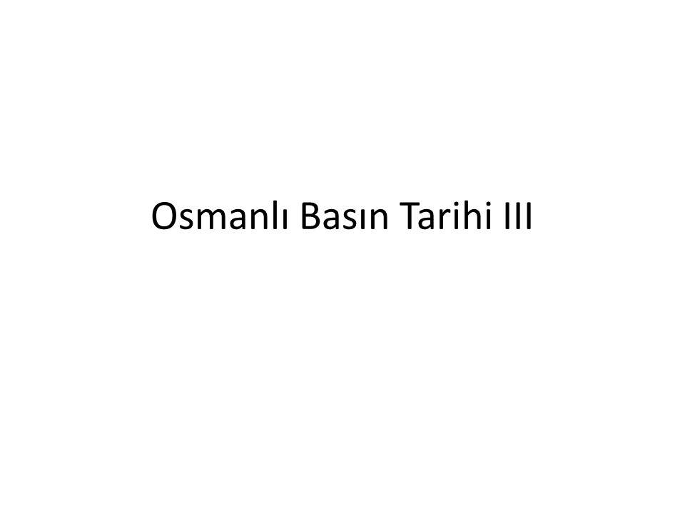 Osmanlı Basın Tarihi III