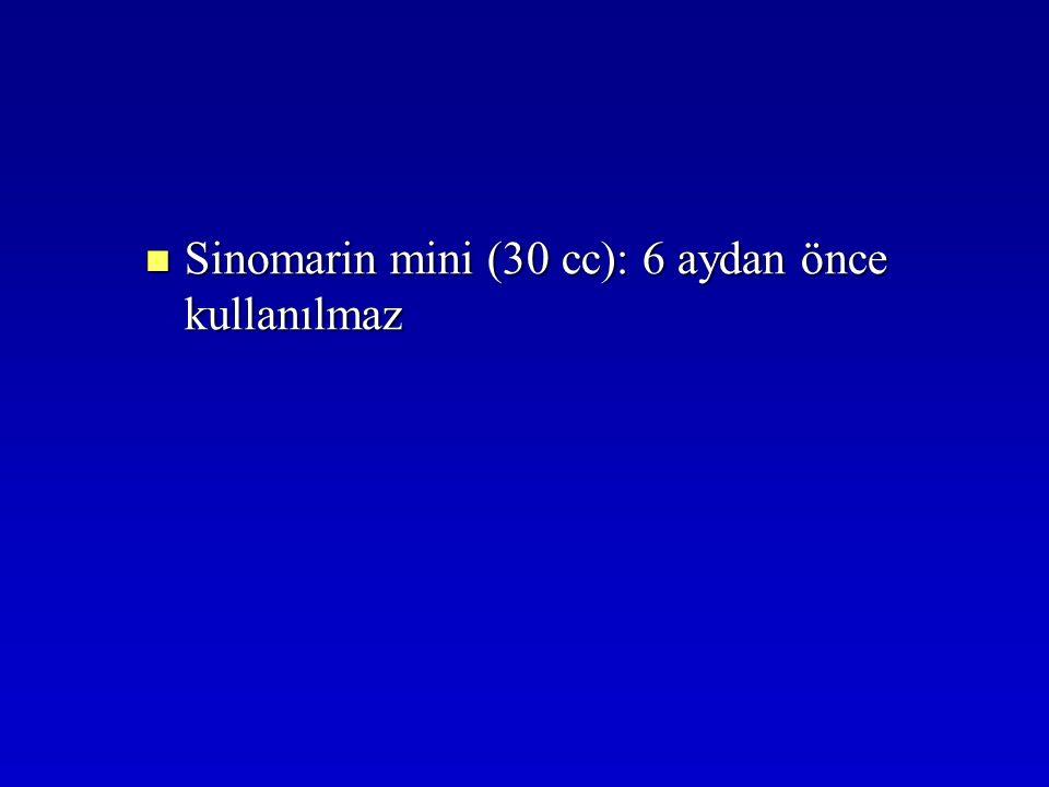 Sinomarin mini (30 cc): 6 aydan önce kullanılmaz Sinomarin mini (30 cc): 6 aydan önce kullanılmaz