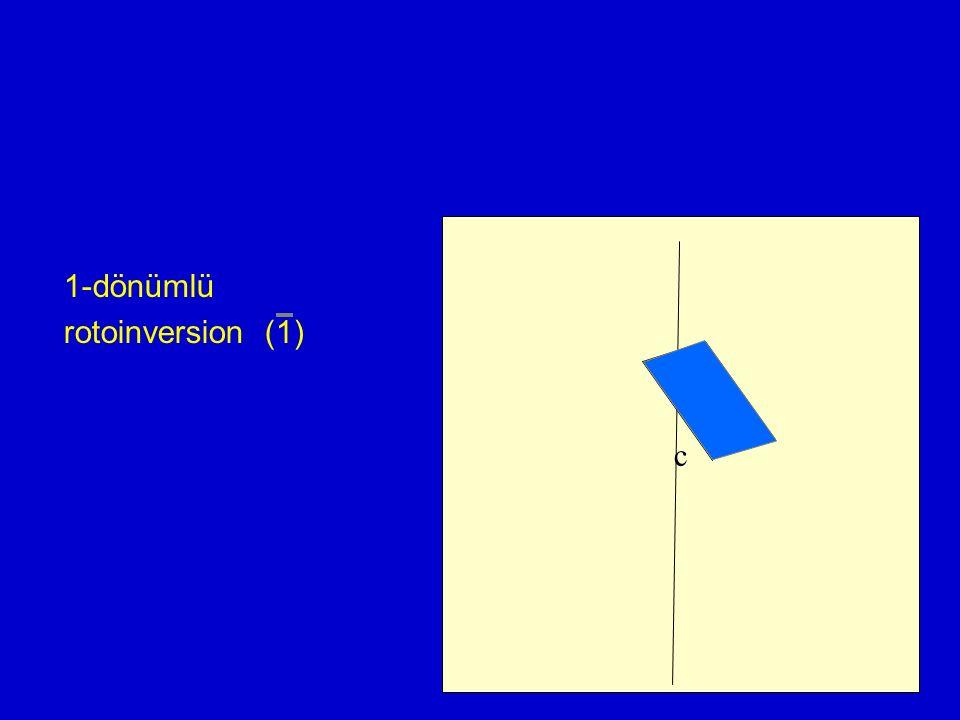 c 1-dönümlü rotoinversion (1)