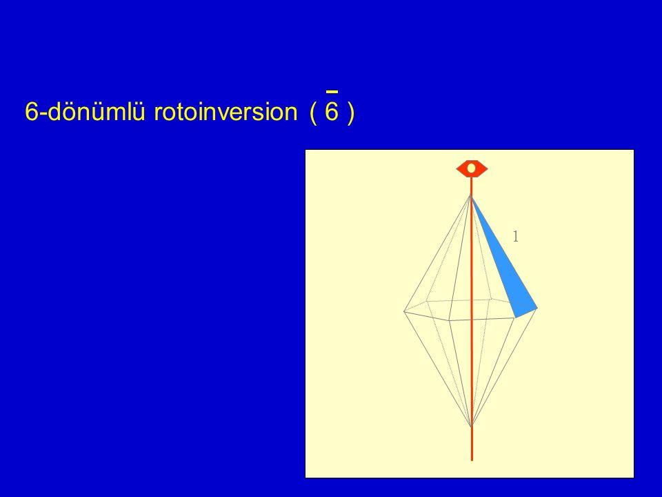 6-dönümlü rotoinversion ( 6 ) 1