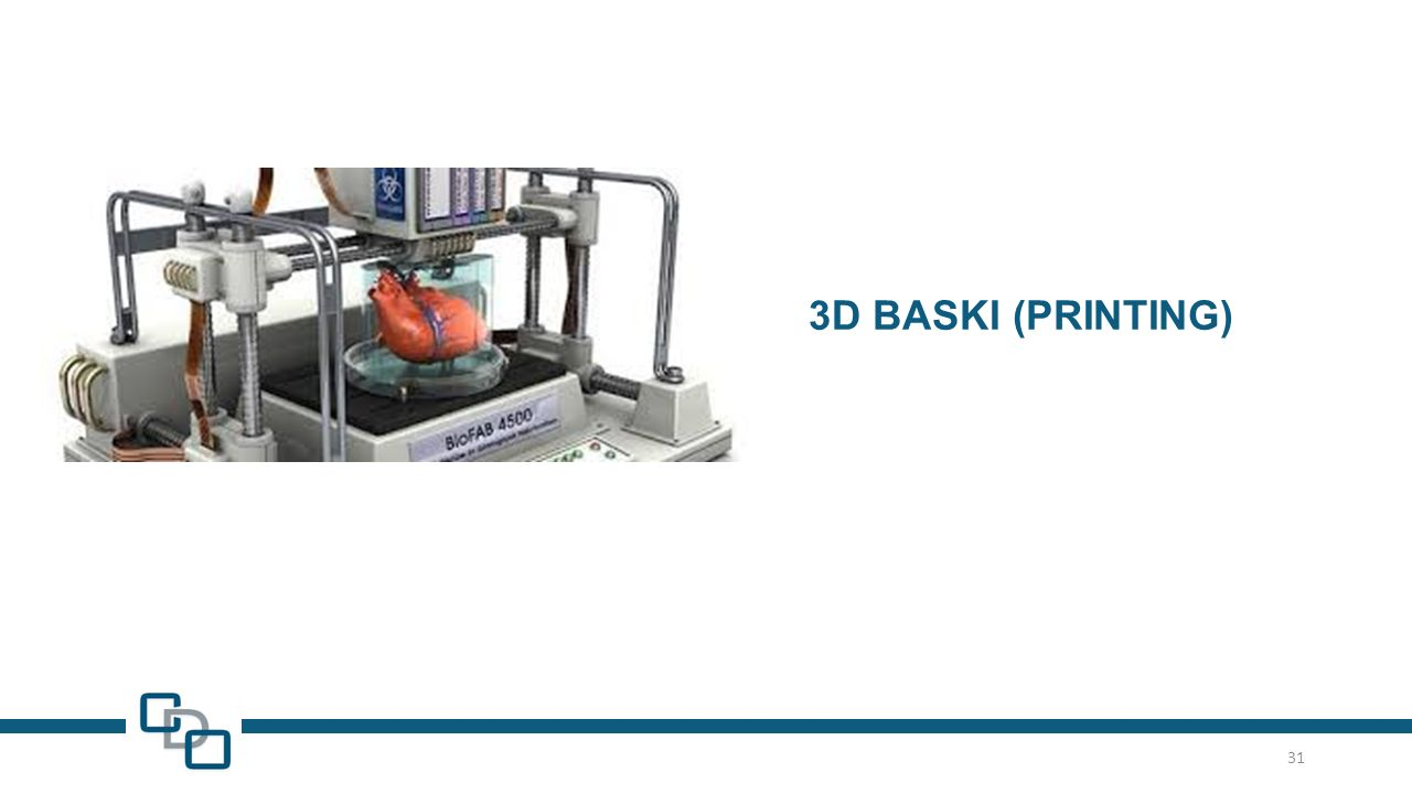 3D BASKI (PRINTING) 31