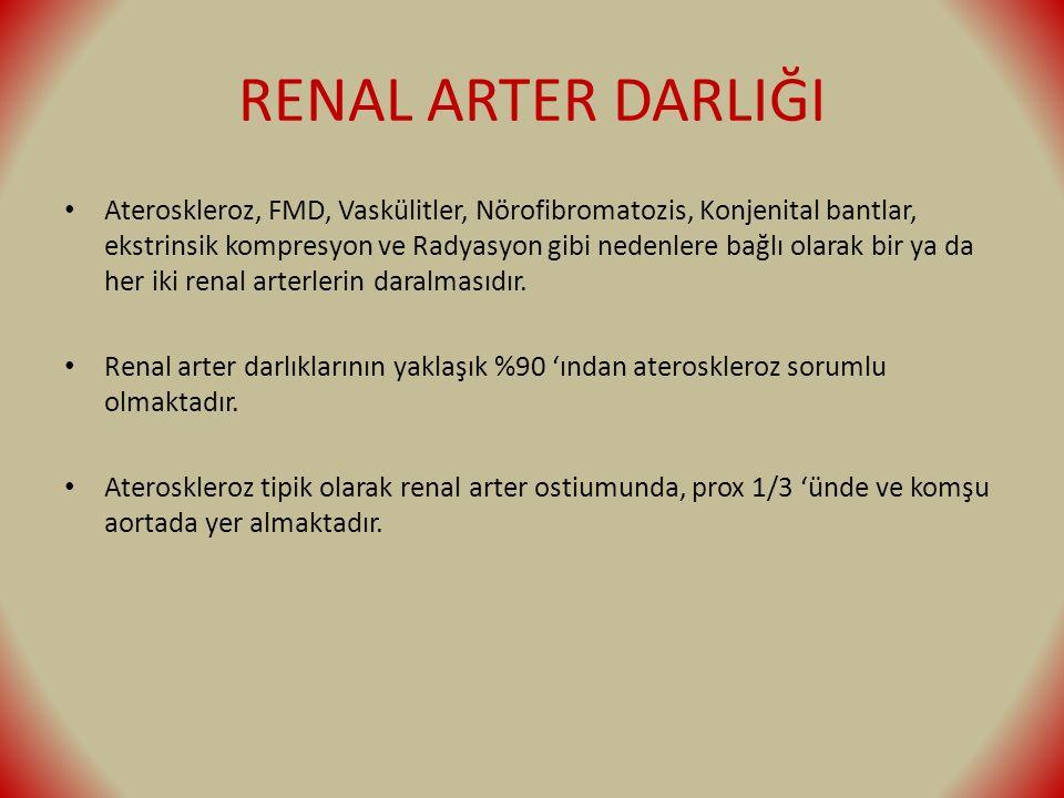 RENAL ARTER DARLIĞI Ateroskleroz, FMD, Vaskülitler, Nörofibromatozis, Konjenital bantlar, ekstrinsik kompresyon ve Radyasyon gibi nedenlere bağlı olarak bir ya da her iki renal arterlerin daralmasıdır.