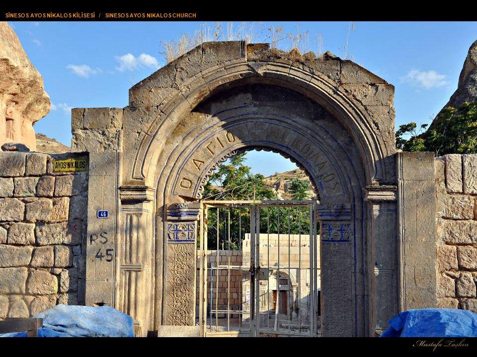 MUSTAFAPAŞA'DA OSMANLI İZLERİ / TRACES OF OTTOMAN IN MUSTAFAPASHA