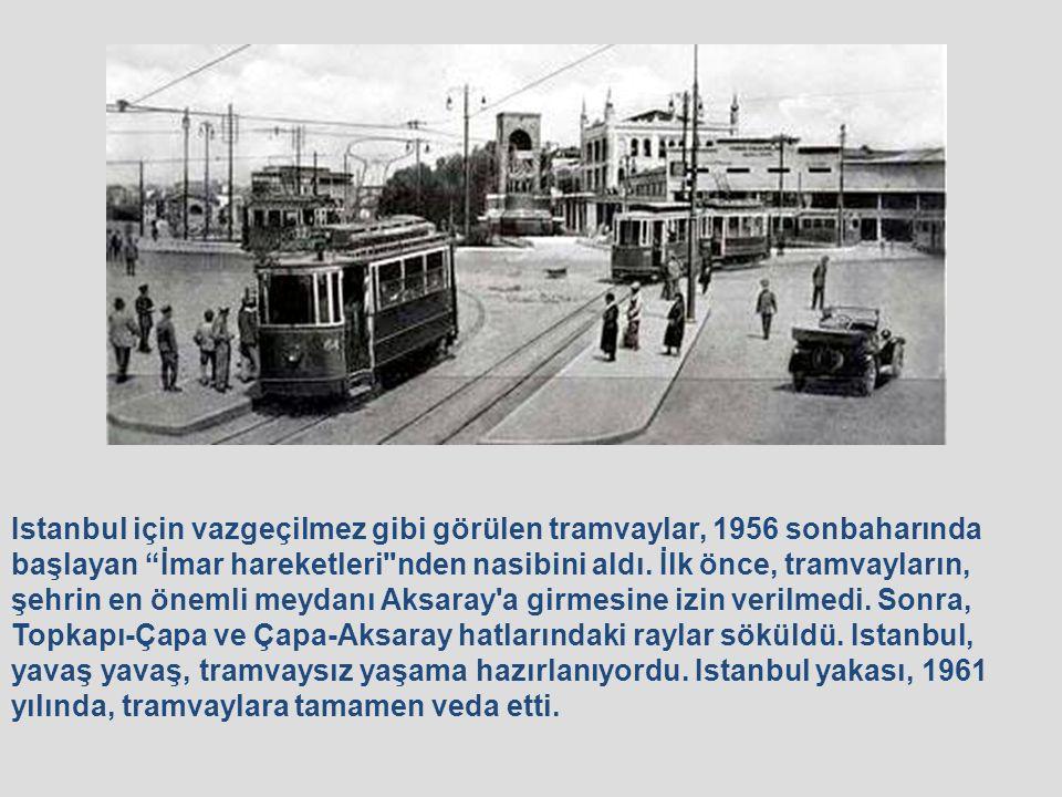 Şu tramvayın haline bakınız, daha doğrusu, tramvayı kucaklayan gençlerin haline .