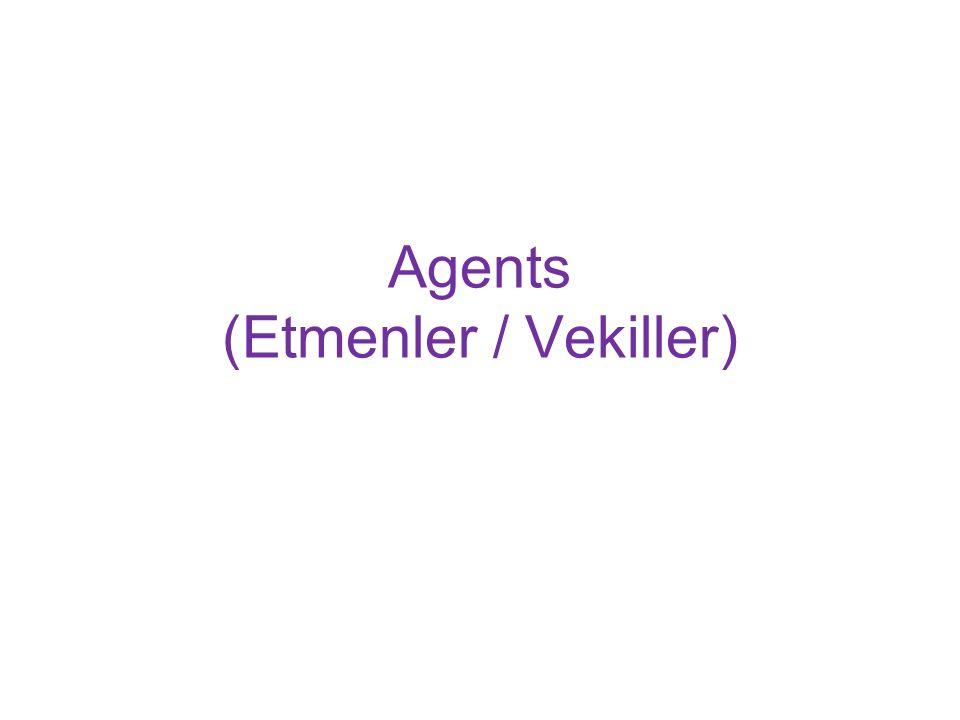 Agents (Etmenler / Vekiller)