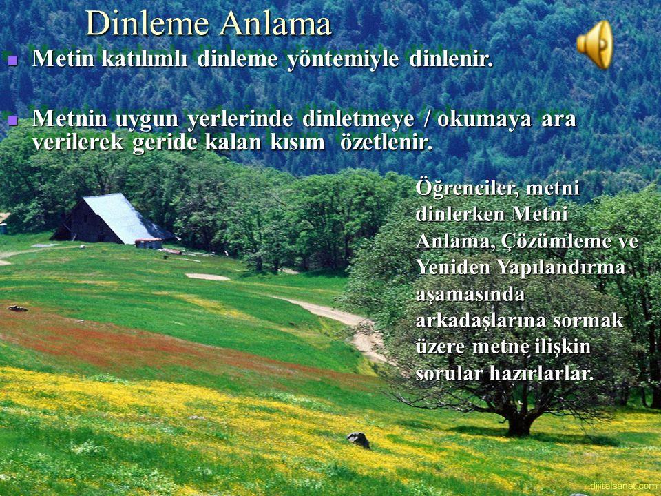 www.dilimce.com Metin katılımlı dinleme yöntemiyle dinlenir.