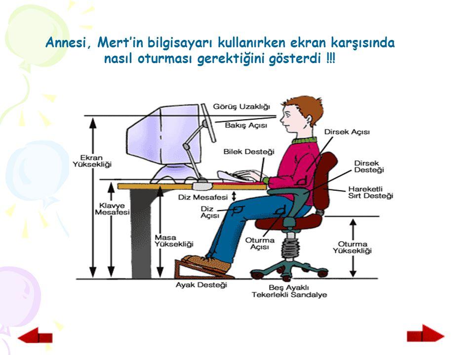 Annesi, Mert'in bilgisayarı kullanırken ekran karşısında nasıl oturması gerektiğini gösterdi !!!