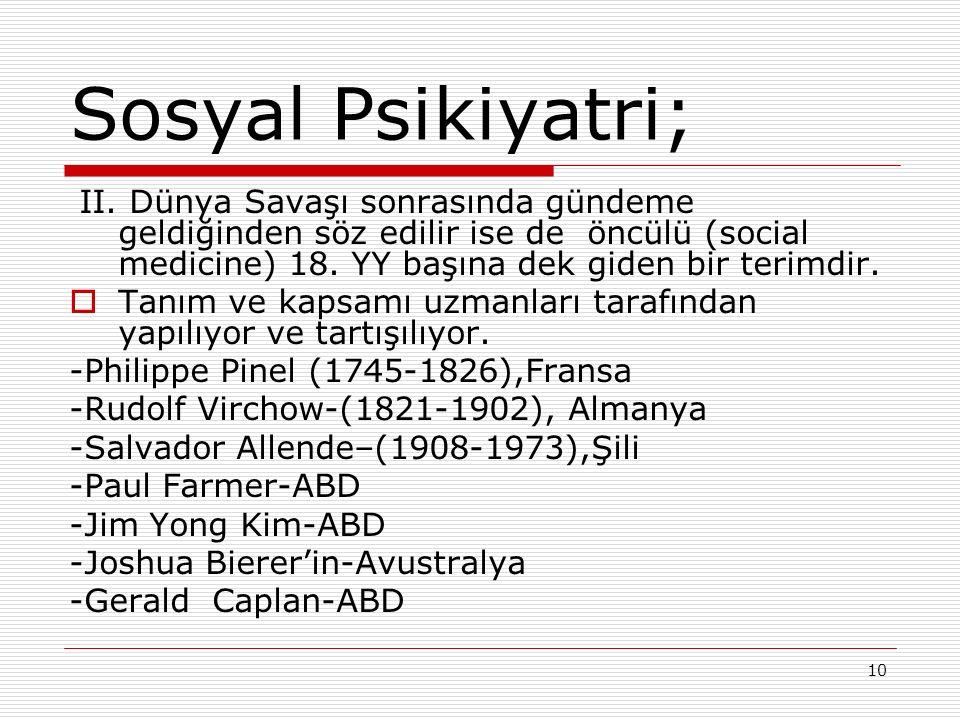 10 Sosyal Psikiyatri; II.