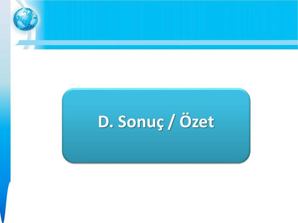 D. Sonuç / Özet