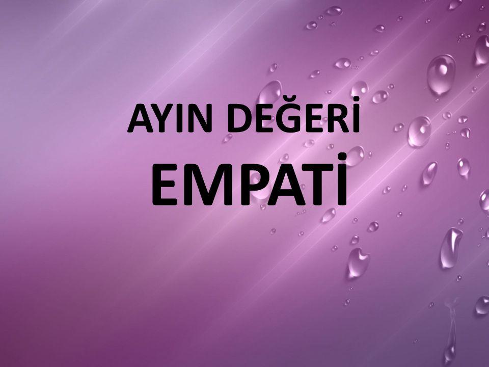 Empati; bir insanın, kendisini karşısındaki insanın yerine koyarak onun duygularını ve düşüncelerini doğru olarak anlamasıdır.