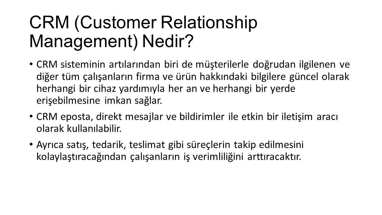 CRM Ortaya Çıkış Nedenleri Kitlesel pazarlamanın gittikçe pahalı bir müşteri elde etme yolu olması (Niye herkes?) Pazar payının değil, müşteri payının önemli hale gelmesi (Apple-Samsung) Müşteri memnuniyeti ve müşteri sadakati kavramlarının önem kazanması Sahip olunan müşterinin değerinin anlaşılması ve bu müşteriyi elde tutma çabalarına duyulan gereksinim, Birebir pazarlamanın önem kazanmasıyla birlikte müşteriye özel ihtiyaç ve tercihlerine göre davranma gerektiği stratejisi, Yoğun rekabet ortamı, İletişim teknolojileri ve veritabanı yönetim sistemlerinde yaşanan gelişmeler.