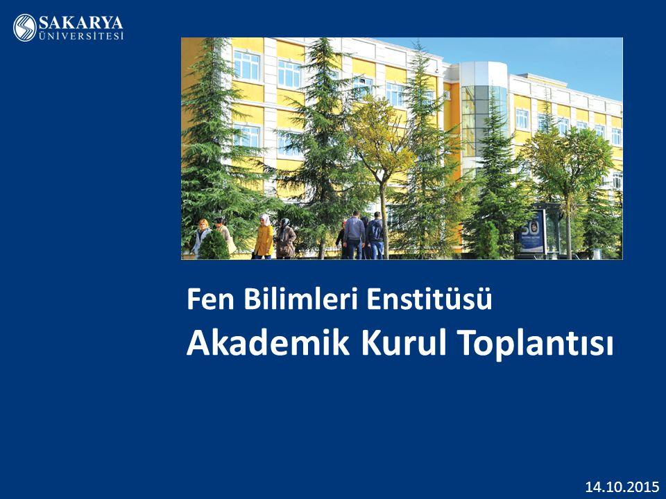 Fen Bilimleri Enstitüsü Akademik Kurul Toplantısı 14.10.2015