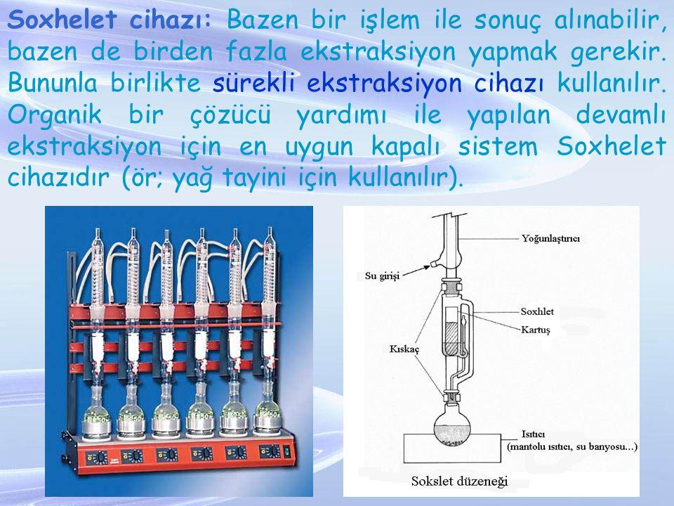 Soxhelet cihazı: Bazen bir işlem ile sonuç alınabilir, bazen de birden fazla ekstraksiyon yapmak gerekir. Bununla birlikte sürekli ekstraksiyon cihazı