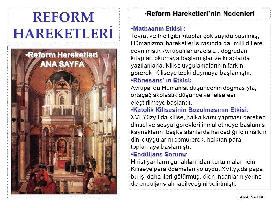 REFORM HAREKETLERİ ANA SAYFA ANA SAYFA Reform Hareketleri'nin NedenleriReform Hareketleri'nin NedenleriReform Hareketleri'nin NedenleriReform Hareketl