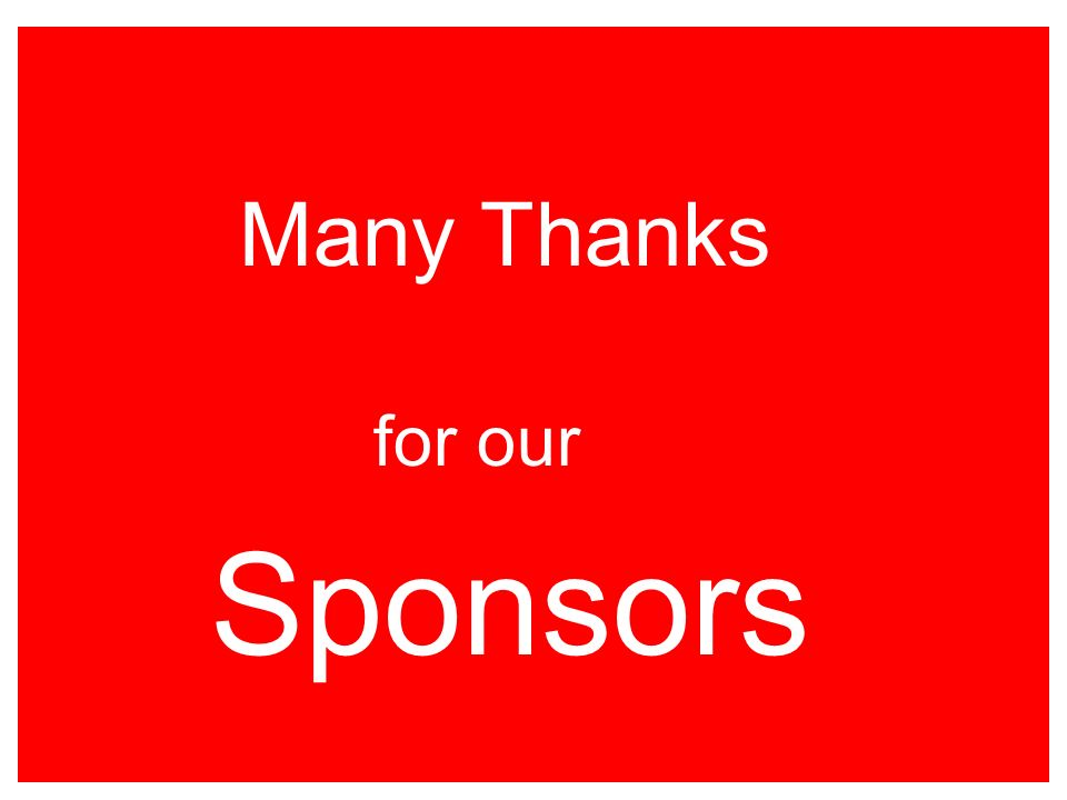 Many Thanks for our Sponsors