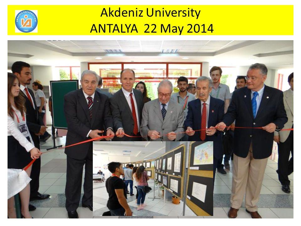 Akdeniz University ANTALYA 22 May 2014