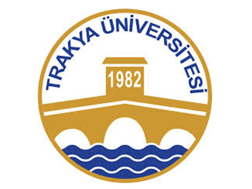 Trakya University EDİRNE 21 March 2014