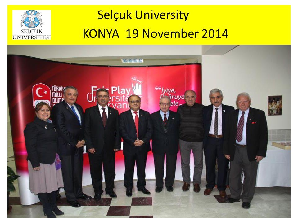 Selçuk University KONYA 19 November 2014