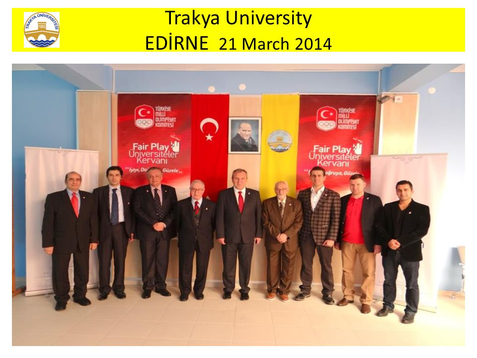 Trakya University EDİRNE 21 March 2014