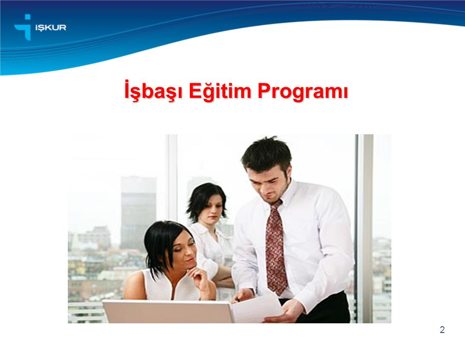 İşbaşı Eğitim Programı 2